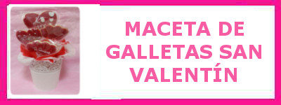 MACETA DE GALLETAS SAN VALENTIN