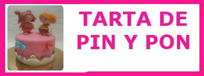 TARTA PIN Y PON